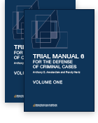 Trial Manual 6 for the Defense of Criminal Cases Volumes 1 & 2 Image